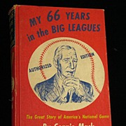First Edition: My 66 Years in the Big Leagues, by Connie Mack