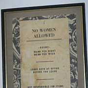 """No Women Allowed""  Boardinghouse Sign (Re-Framed)"