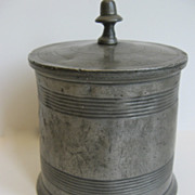 Pewter Lidded Jar c 1800
