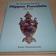 SOLD The Wonderful World of Nippon Porcelain-Hard Cover Book