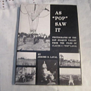 Vintage As &quot;Pop&quot; Saw It Photos of San Joaquin Valley Vol I