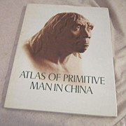 Vintage Atlas of Primitive Man in China