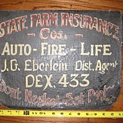 Vintage Painted Insurance Trade Sign - State Farm Advertisement Auto Fire Life