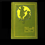 1899 Hard Cover Book Riley Child-Rhymes