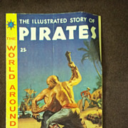 Classics Illustrated The World Around Us, No. 7, March 1959: The Illustrated Story of Pirates