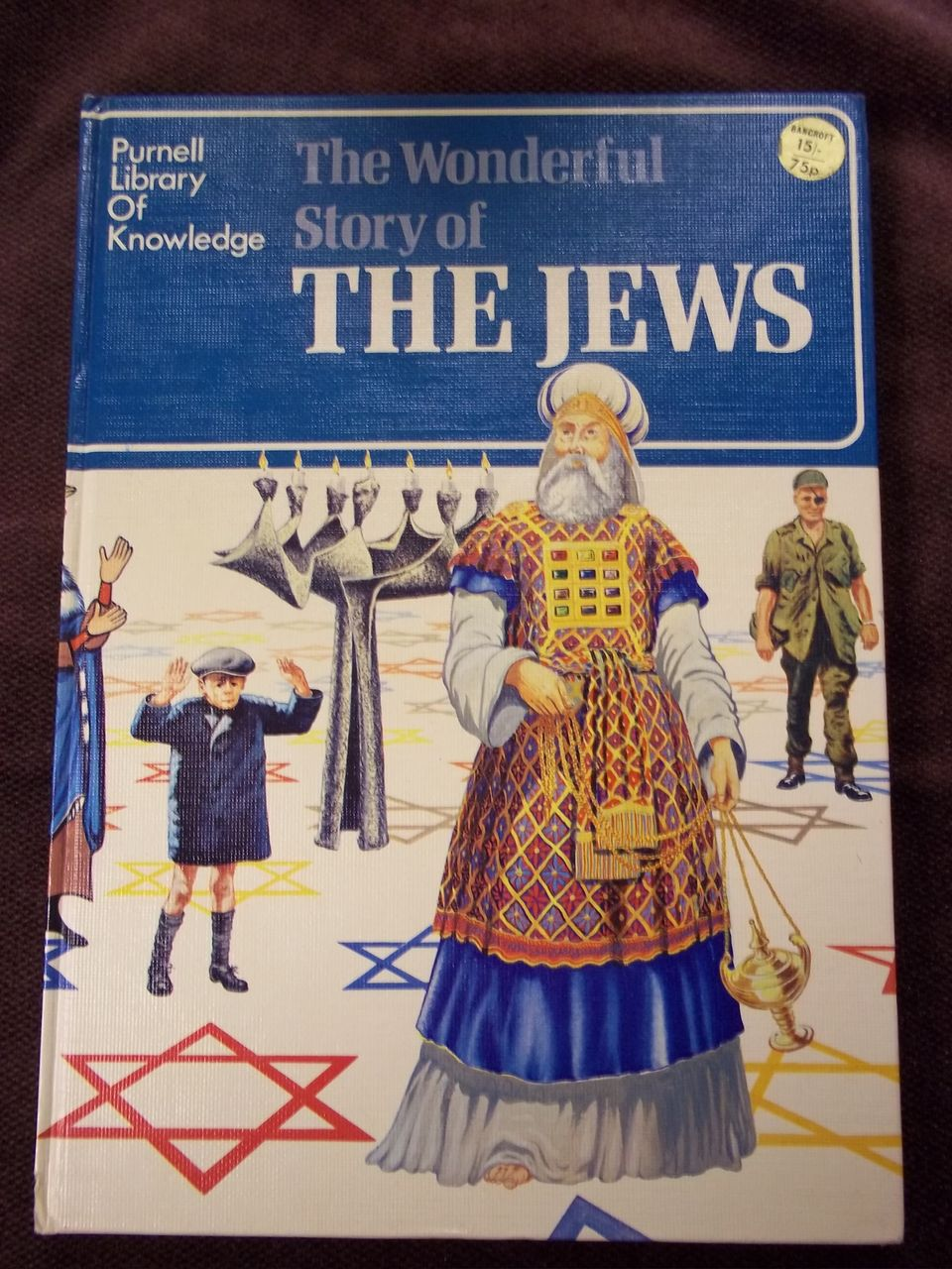 The Wonderful Story of the Jews: Purnell Library of Knowledge, First Edition, Purnell 1970