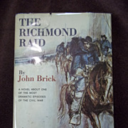 1st Edition: The Richmond Raid, John Brick, Doubleday & Co. Inc. 1963