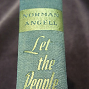 Let the People Know, Norman Angell, The Viking Press 1943