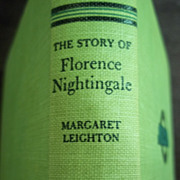 The Story of Florence Nightingale, Margaret Leighton, Grosset & Dunlap 1952