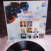 Zenith Presents: Christmas, A Gift of Music   Capitol Records LP Vintage Vinyl