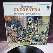 SOLD Theme From Cleopatra and Other Music From the Nile: The Viking Pops Orchestra, Viking Ste