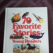 70 Favorite Stories for Young Readers, Readers Digest 1976