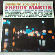Kapp Records, Freddy Martin: Dancing Tonight!!! Vintage Vinyl Record
