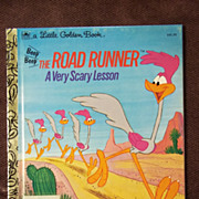 Little Golden Books: The Road Runner A Very Scary Lesson Vintage Hardcover First Edition