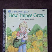 Little Golden Books: How Things Grow, a Book About Nature Vintage Hardcover First Edition