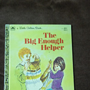 Little Golden Books: The Big Enough Helper Vintage Hardcover First Edition