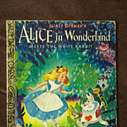 Little Golden Books: Walt Disney's Alice in Wonderland Meets the White Rabbit Vintage Hardcove