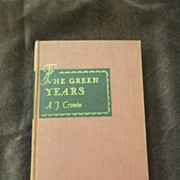 The Green Years by A.J. Cronin, Little Brown and Co. 1945