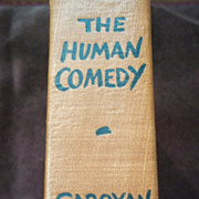 The Human Comedy by William Saroyan, Harcourt Brace 1943