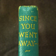 Since You Went Away by Margaret Wilder, Sun Dial Press 1944