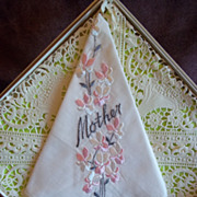 SOLD Embroidered 'Mother' Floral Pattern Handkerchief / Hankie