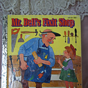 SOLD Little Golden Books: Mr. Bell's Fixit Shop, 1981