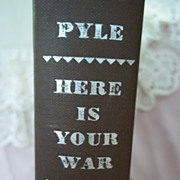 1st Edition: Here is Your War, Ernie Pyle, Henry Holt and Co. 1943
