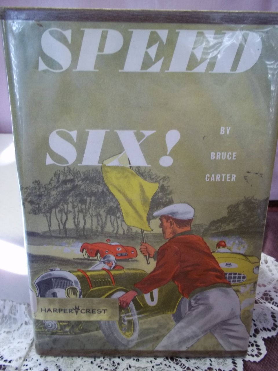 Speed Six!, Bruce Carter, Harper & Row 1956 HC-DJ