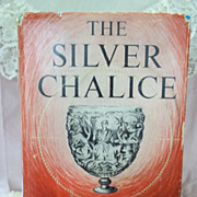 The Silver Chalice, Thomas B. Costain, Doubleday & Co. 1952 HC-DJ
