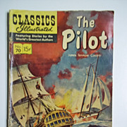 Classics Illustrated Comic, No. 70, April 1950: The Pilot