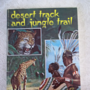 Desert Track and Jungle Trail: The Story of WH Anderson Missionary to Africa, Virgil Robinson,