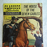 Classics Illustrated No. 53, Oct. 1948: The House of the Seven Gables, Nathaniel Hawthorne