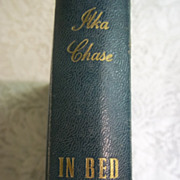 In Bed We Cry, Ilka Chase, 1st Edition, Doubleday Doran & Co. Inc. 1943