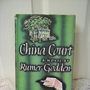 China Court: A Novel by Rumer Godden, Viking Press 1961