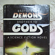 Brother to Demons Brother to Gods, Jack Williamson, Bobbs-Merrill Co. 1979 HCDJ