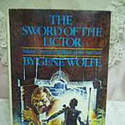1st Edition: The Sword of the Lictor, Gene Wolfe, Timescape Books 1981 HCDJ