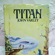 Titan, John Varley, G.P. Putnam 1979 HC-DJ