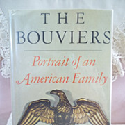 1st Edition, The Bouviers: Portrait of an American Family, John H. Davis, Farrar Straus & Giro