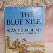 1st Edition: The Blue Nile, Allan Moorehead, Harper & Row 1962