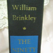 The Ninety And Nine, William Brinkley, Doubleday & Co. 1966 HC