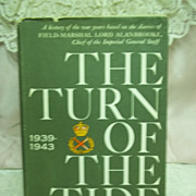 The Turn of the Tide: 1939-1943, Arthur Bryant, Doubleday & Co. 1957 HC-DJ