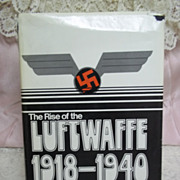 The Rise of the Luftwaffe: 1918-1940, Herbert Molloy Mason Jr., Dial Press 1973 HC-DJ