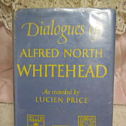 Dialogues of Alfred North Whitehead, Lucian Price, Little Brown & Co 1954 HC-DJ