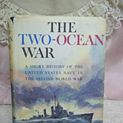 The Two-Ocean War, Samuel Elliot Morrison, Little Brown & Co. 1963 HCDJ