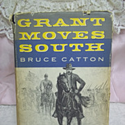 1st Edition: Grant Moves South, Bruce Catton, Little Brown & Co. 1960 HC-DJ
