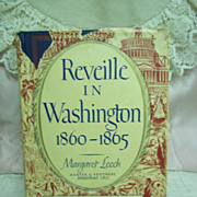 Reveille in Washington: 1860 - 1865, Margaret Leech, Harper Bros. 1941 1st Edition