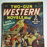 Two Gun Western Novels Magazine No. 8, Vol. 3, May 1948 Western Pulp