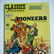Early Edition Classics Illustrated No. 37, May 1947: The Pioneers HRN 92