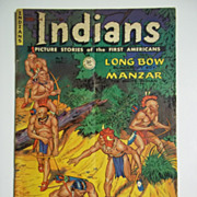RARE! Indians: Picture Stories of the First Americans No. 9 December 1951