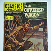 Classics Illustrated No. 131, Mar. 1956: The Covered Wagon